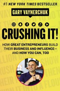 Crushing It 0062674676 Book Cover