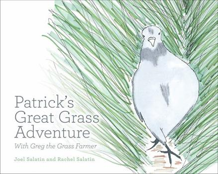 Patrick's Great Grass Adventure: With Greg the Grass Farmer 0963810995 Book Cover