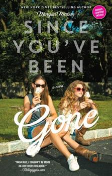 Since You've Been Gone 1442435011 Book Cover