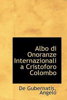 Paperback Albo Di Onoranze Internazionali a Cristoforo Colombo Book