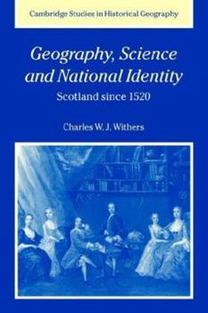 Paperback Geography, Science and National Identity: Scotland Since 1520 Book