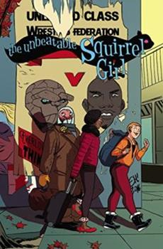 The Unbeatable Squirrel Girl, Volume 5: Like I'm the Only Squirrel in the World - Book #5 of the Unbeatable Squirrel Girl