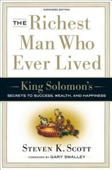 Hardcover The Richest Man Who Ever Lived: King Solomon's Secrets to Success, Wealth, and Happiness Book