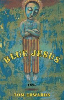 Blue Jesus 0897335872 Book Cover