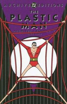 The Plastic Man Archives, Vol. 7 - Book  of the DC Archive Editions