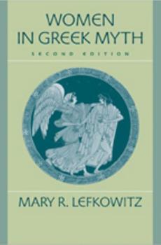 Women in Greek Myth 0715635654 Book Cover