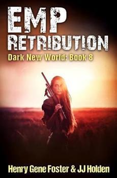 EMP Retribution - Book #8 of the Dark New World