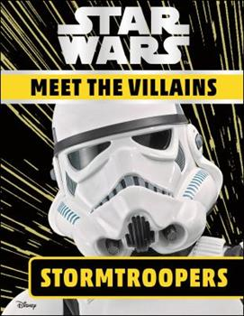Hardcover Star Wars Meet the Villains Stormtroopers Book