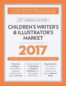 Paperback Children's Writer's & Illustrator's Market: The Most Trusted Guide to Getting Published Book