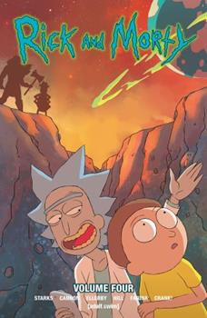Rick and Morty, Vol. 4 - Book #4 of the Rick and Morty Collected Editions