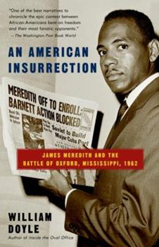 An American Insurrection: James Meredith and the Battle of Oxford, Mississippi, 1962 0385499698 Book Cover