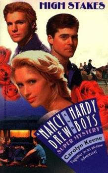High Stakes - Book #29 of the Nancy Drew and Hardy Boys: Super Mystery