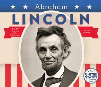 Abraham Lincoln - Book  of the United States Presidents *2017*