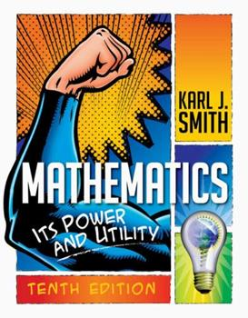 Mathematics: Its Power And Utility 0534999549 Book Cover
