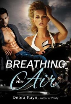 Breathing His Air - Book #1 of the Bantorus MC