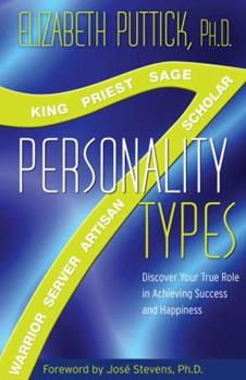 Paperback 7 Personality Types: Discover Your True Role in Achieving Success and Happiness Book