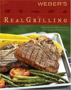 Weber's Real Grilling 0376020466 Book Cover