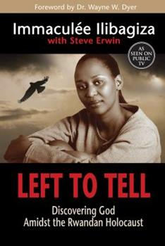 Paperback Left to Tell: Discovering God Amidst the Rwandan Holocaust Book