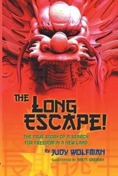 The Long Escape! 1612963390 Book Cover