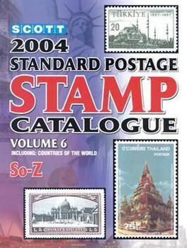 Scott 2004 Standard Postage Stamp Catalogue: Countries of the World S0-Z (Scott Standard Postage Stamp Catalogue. Vol 6: Countries Solomon Islands-Z) 0894873164 Book Cover