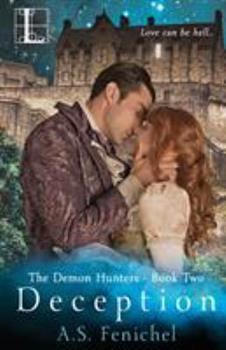Deception - Book #2 of the Demon Hunters