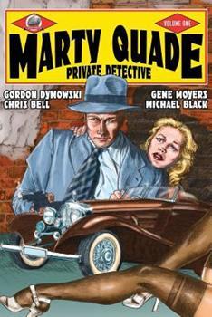 Marty Quade Private Detective Volume One 1946183555 Book Cover