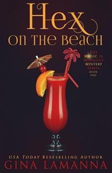 Hex on the Beach - Book #1 of the Magic & Mixology