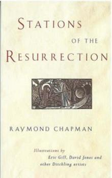 Stations of the Resurrection: Meditations on the Fourteen Resurrection Appearances 1853112119 Book Cover