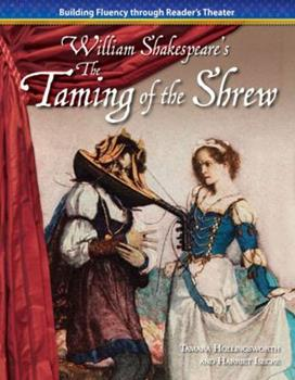 The Taming of the Shrew - Book  of the Building Fluency Through Reader's Theater: William Shakespere