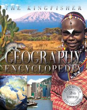 The Kingfisher Geography Encyclopedia - Book  of the Kingfisher Encyclopedias