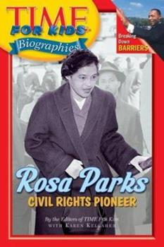 Time For Kids: Rosa Parks: Civil Rights Pioneer (Time For Kids) 0060576243 Book Cover