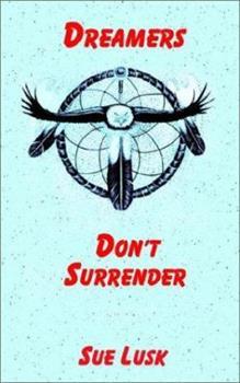 Paperback Dreamers Don't Surrender Book