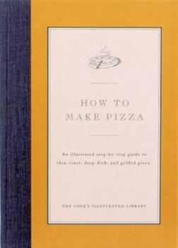 How to Make Pizza 0936184205 Book Cover