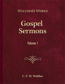 Amerikanisch-Lutherische Evangelien Postille Predigten ueber die evangelischen Pericopen des Kirchenjahrs - Book  of the Walther's Works