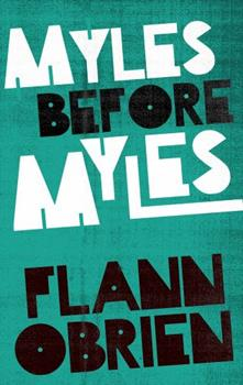 Myles Before Myles (Paladin Books) 0586087133 Book Cover