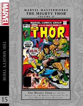 Marvel Masterworks: The Mighty Thor, Vol. 15 - Book #230 of the Marvel Masterworks