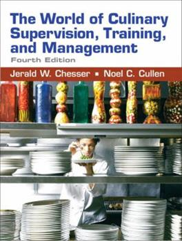 World of Culinary Supervision, Training and Management, The (3rd Edition) 013158328X Book Cover