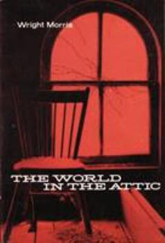 The World in the Attic (Bison Book) 0803257295 Book Cover
