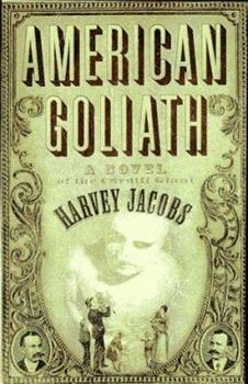 American Goliath: Inspired by the True, Incredible Events 0312167717 Book Cover