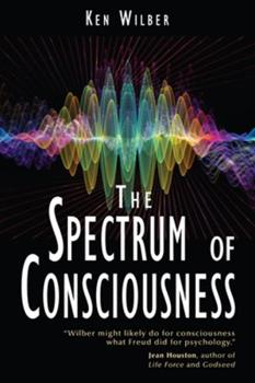 The Spectrum of Consciousness 0835606953 Book Cover