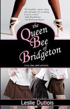 The Queen Bee of Bridgeton - Book #1 of the Dancing Dream