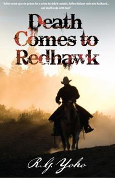 Death Comes to Redhawk - Book #1 of the Kellen Malone