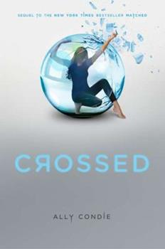 Crossed - Book #2 of the Matched