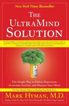 Paperback The UltraMind Solution: The Simple Way to Defeat Depression, Overcome Anxiety, and Sharpen Your Mind Book