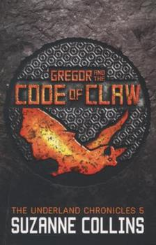 Paperback Gregor and the Code of Claw (The Underland Chronicles) Book