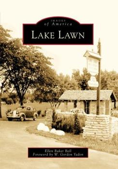 Lake Lawn - Book  of the Images of America: Wisconsin
