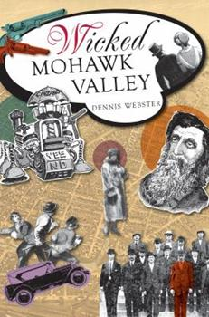 Wicked Mohawk Valley - Book  of the Wicked Series