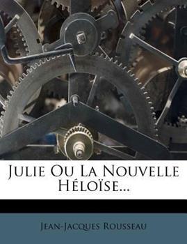 Paperback Julie Ou la Nouvelle H lo Se... Book