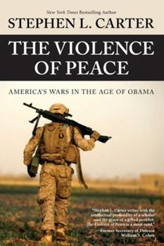 The Violence of Peace: America's Wars in the Age of Obama 0984295178 Book Cover