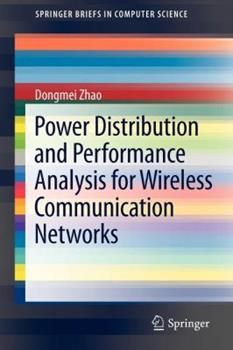 Paperback Power Distribution and Performance Analysis for Wireless Communication Networks Book